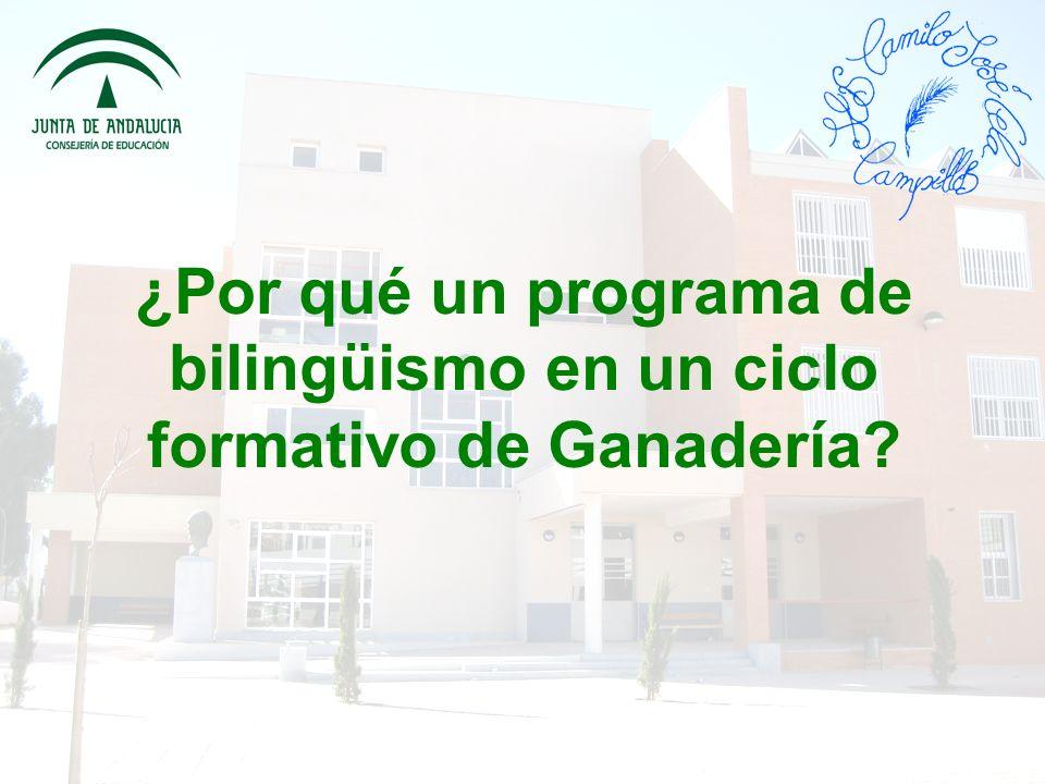 ¿Por qué un programa de bilingüismo en un ciclo formativo de Ganadería