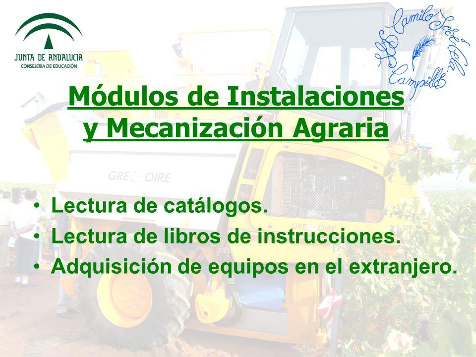 Módulos de Instalaciones y Mecanización Agraria
