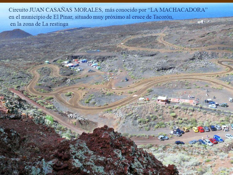 Circuito JUAN CASAÑAS MORALES, más conocido por LA MACHACADORA