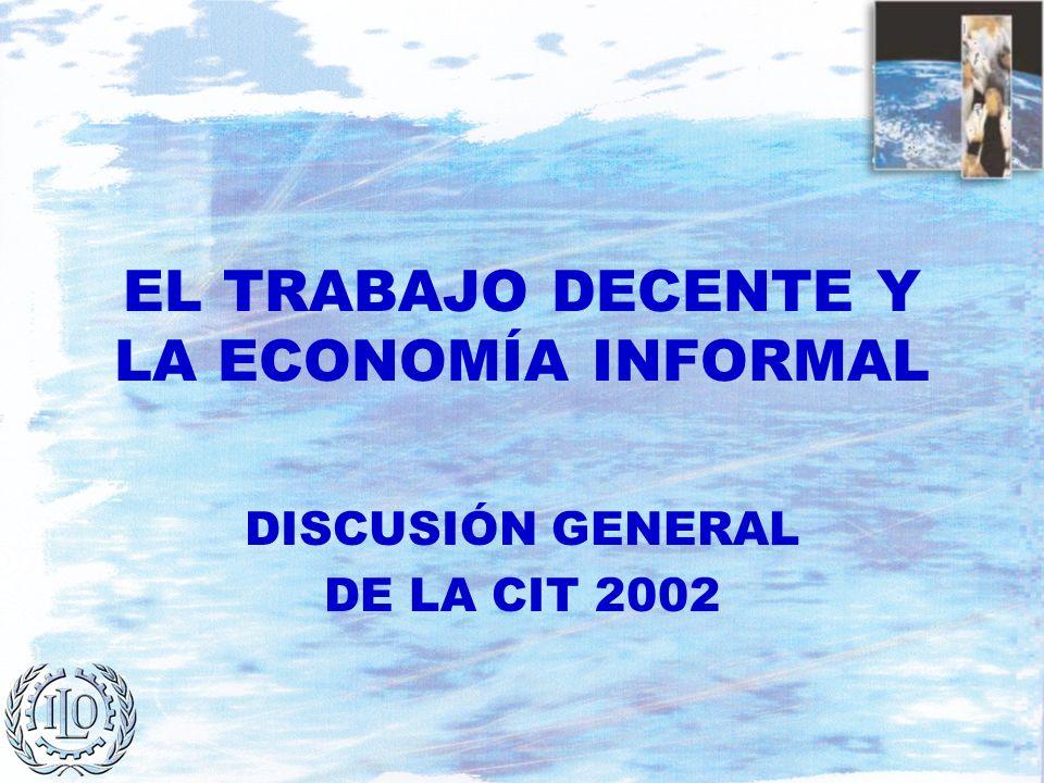 EL TRABAJO DECENTE Y LA ECONOMÍA INFORMAL