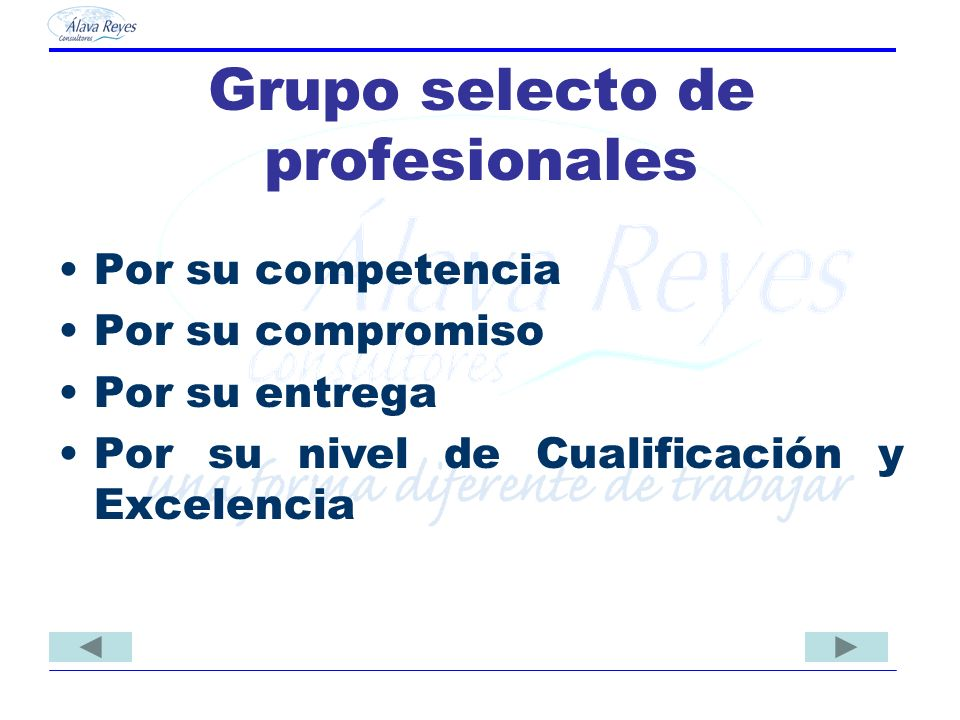 Grupo selecto de profesionales