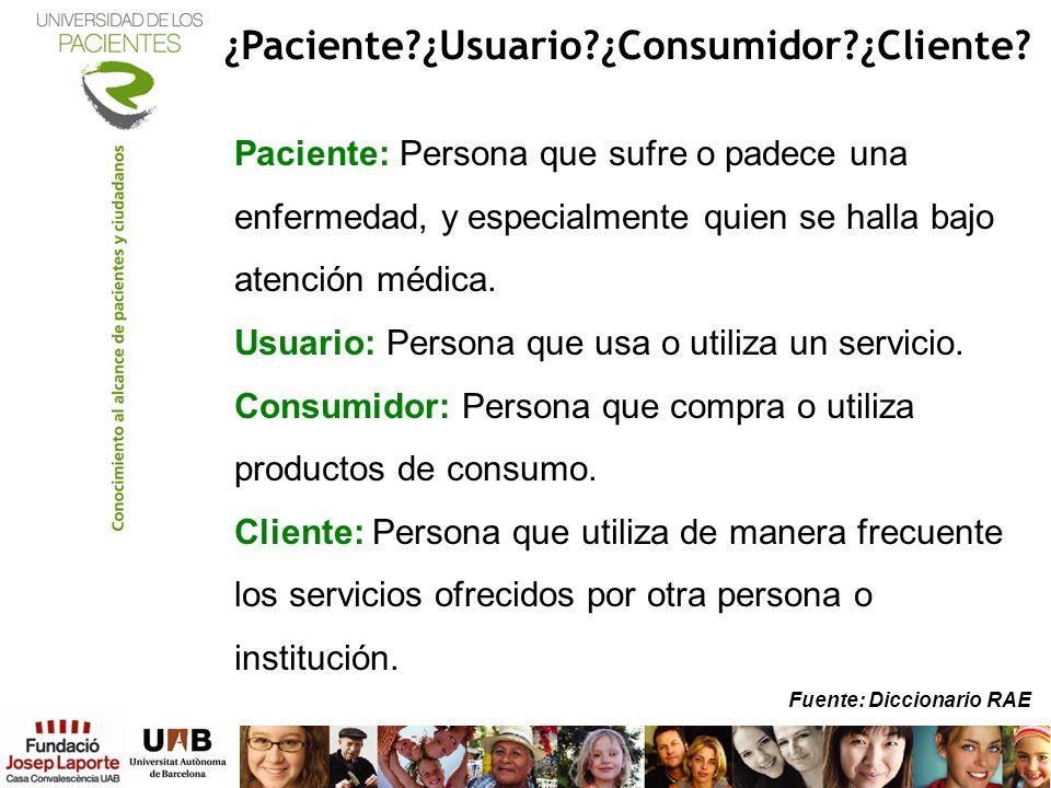 ¿Paciente ¿Usuario ¿Consumidor ¿Cliente