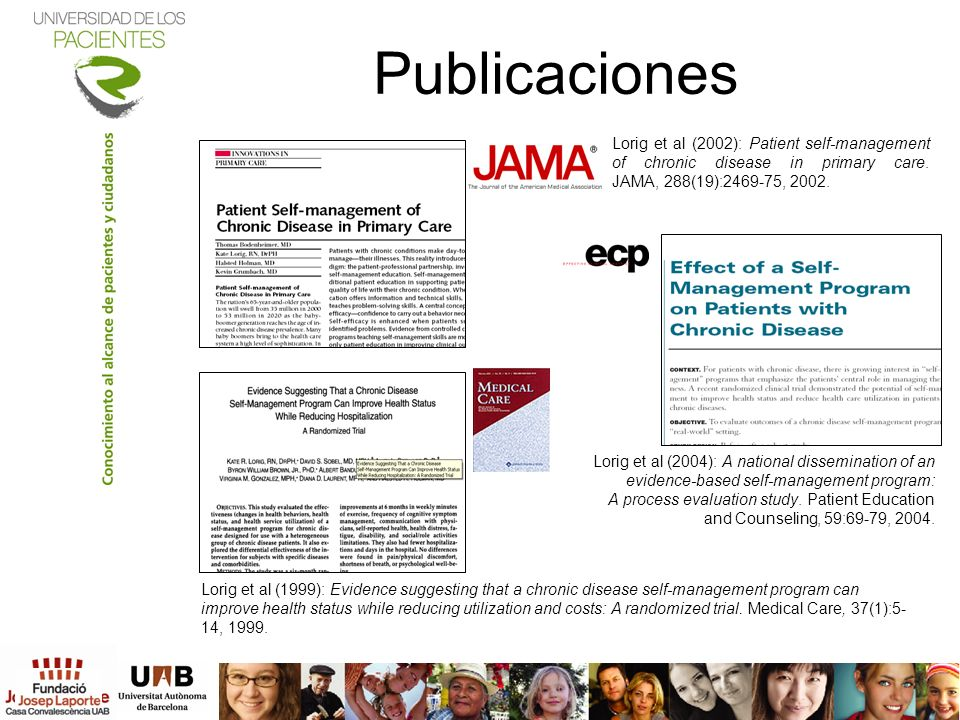 Publicaciones Lorig et al (2002): Patient self-management of chronic disease in primary care. JAMA, 288(19):2469-75, 2002.