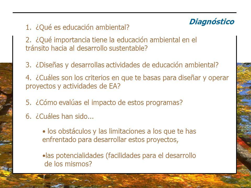 Diagnóstico 1. ¿Qué es educación ambiental