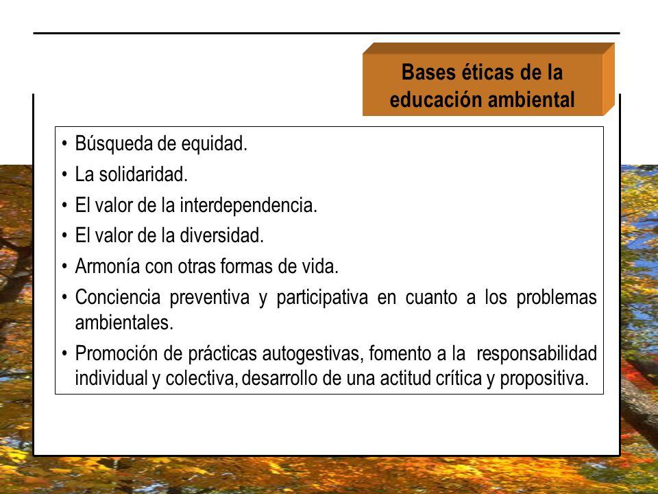 Bases éticas de la educación ambiental