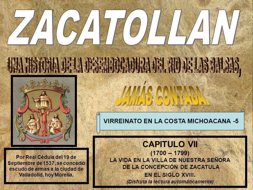 ZACATOLLAN JAMÁS CONTADA. CAPITULO VII