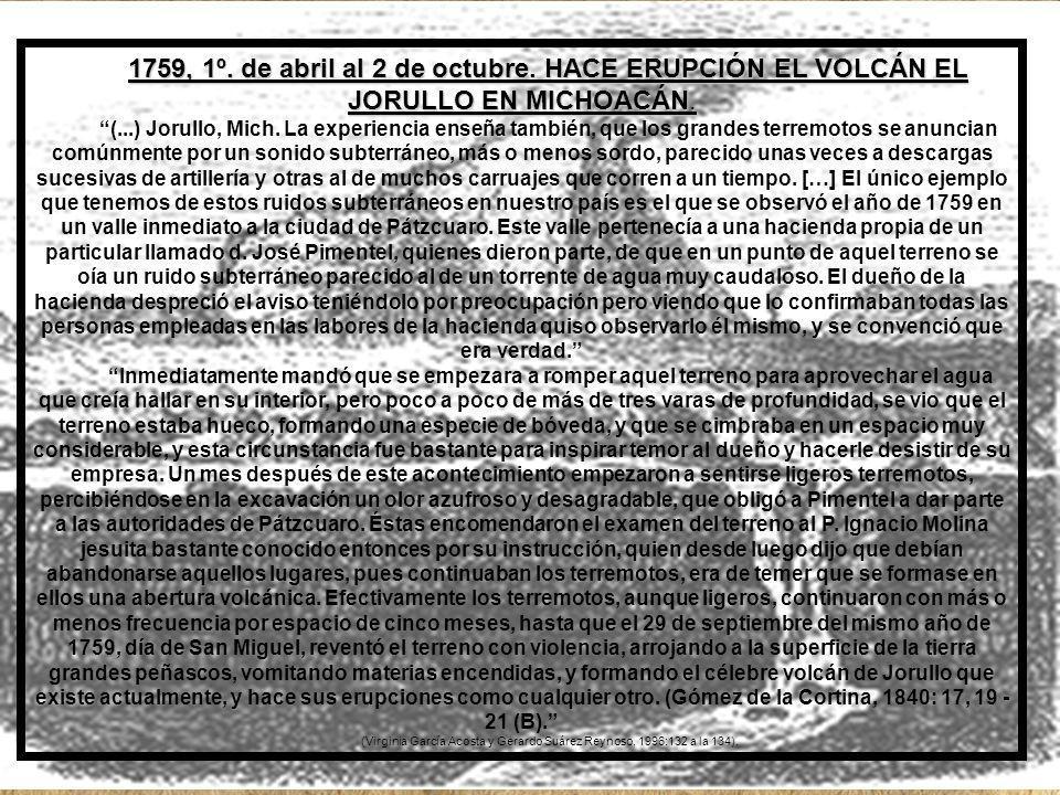 (Virginia García Acosta y Gerardo Suárez Reynoso, 1996:132 a la 134).