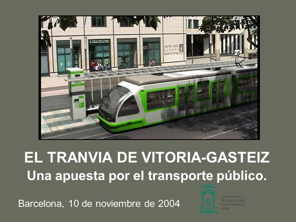 EL TRANVIA DE VITORIA-GASTEIZ Una apuesta por el transporte público.
