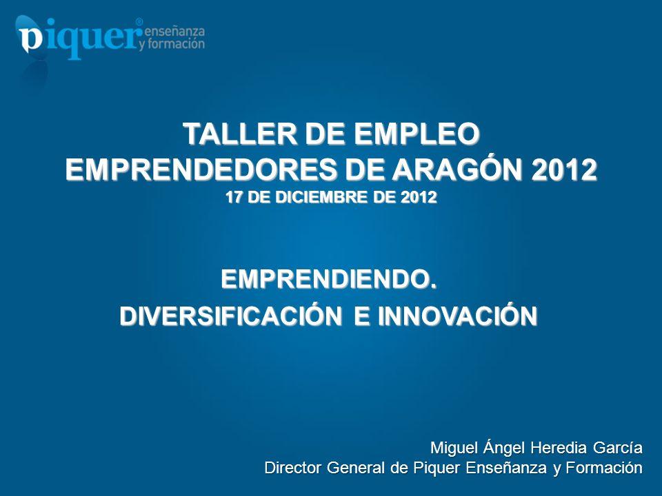 TALLER DE EMPLEO EMPRENDEDORES DE ARAGÓN 2012 17 DE DICIEMBRE DE 2012