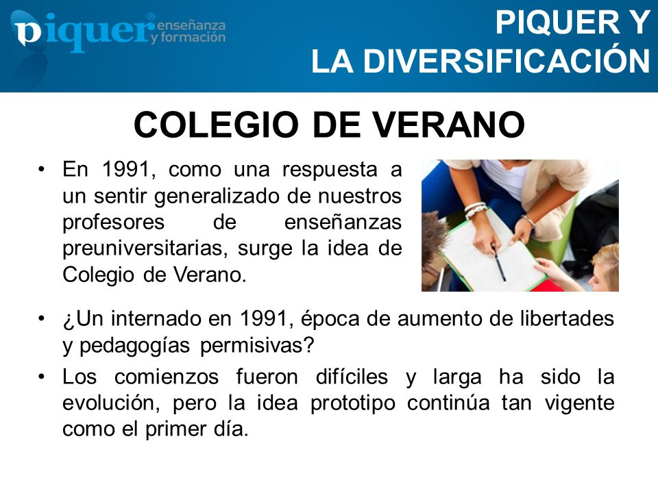 COLEGIO DE VERANO PIQUER Y LA DIVERSIFICACIÓN