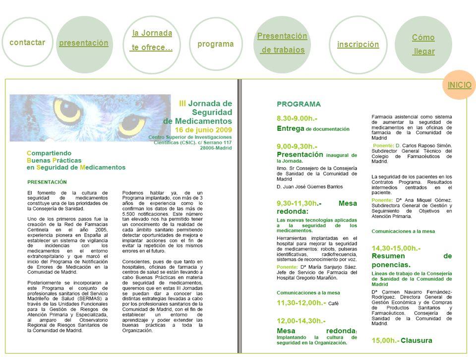 contactar programa. la Jornada. te ofrece… Presentación. de trabajos. Cómo. llegar. presentación.