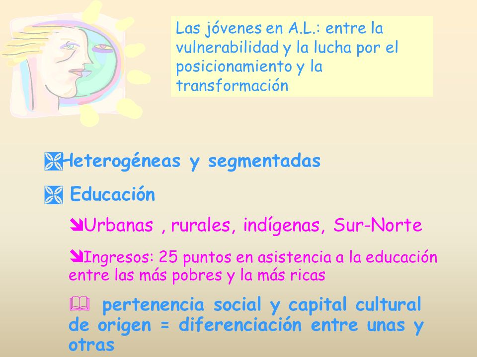 Heterogéneas y segmentadas Educación