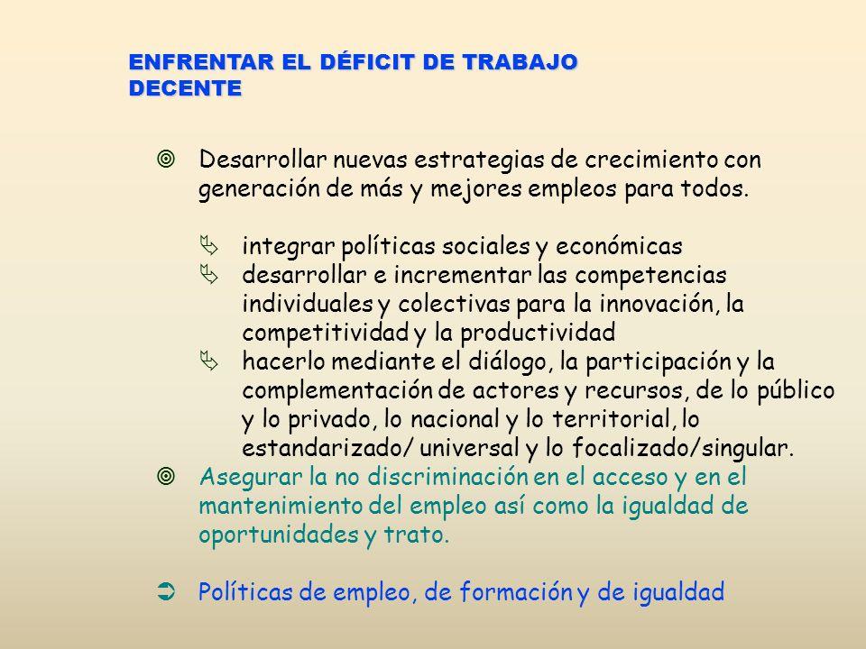 integrar políticas sociales y económicas