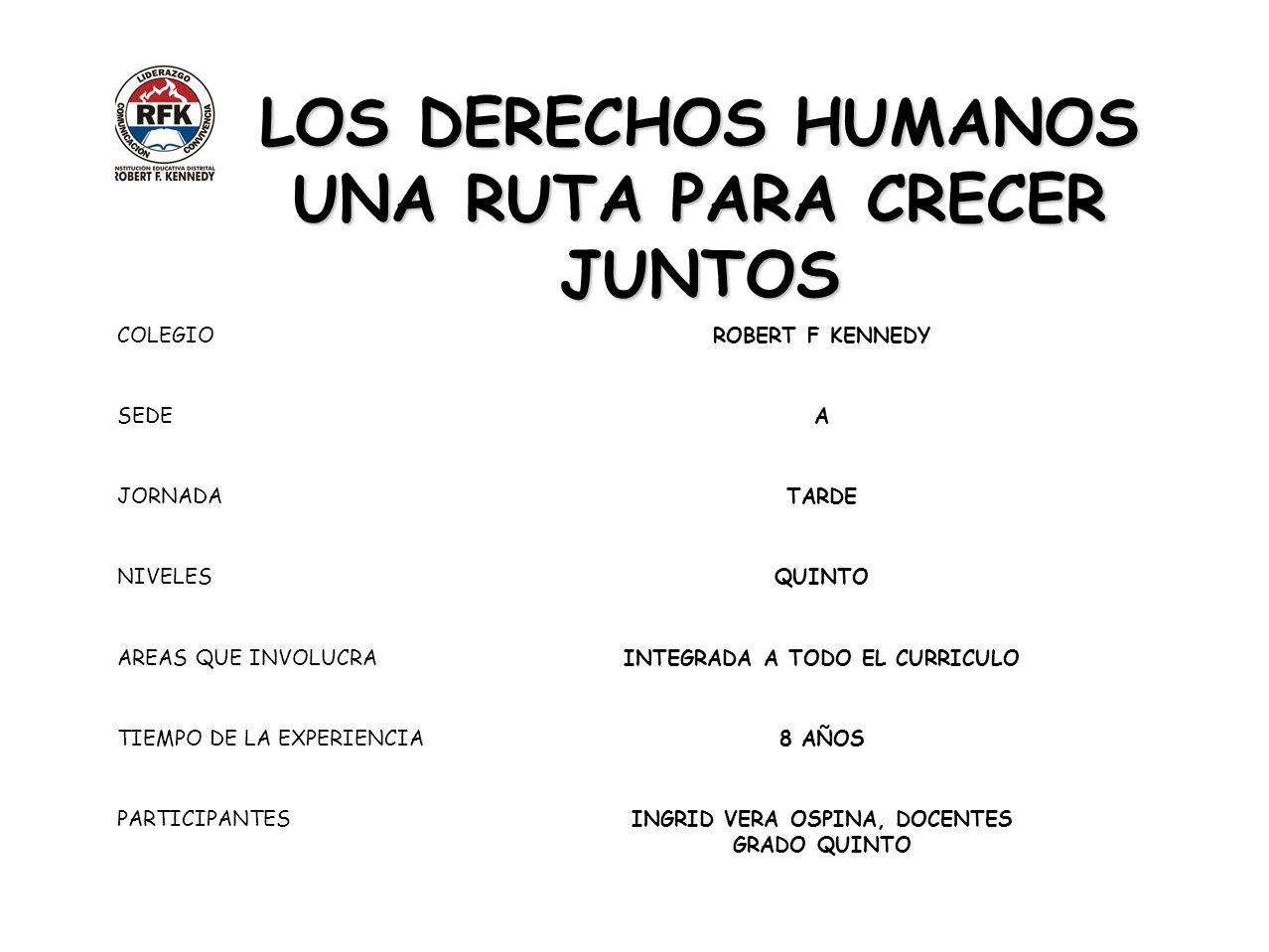 LOS DERECHOS HUMANOS UNA RUTA PARA CRECER JUNTOS