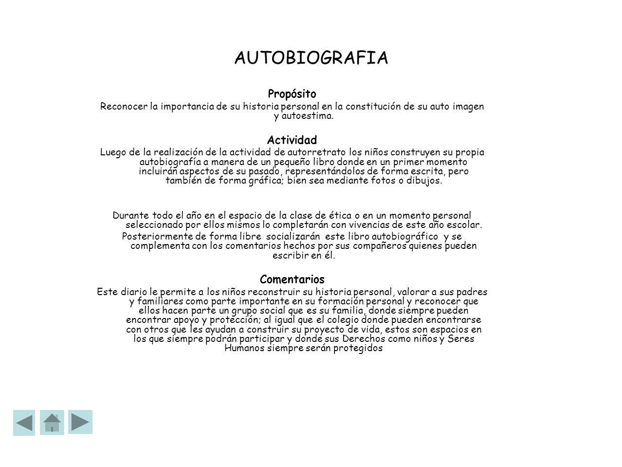 AUTOBIOGRAFIA Propósito Actividad Comentarios