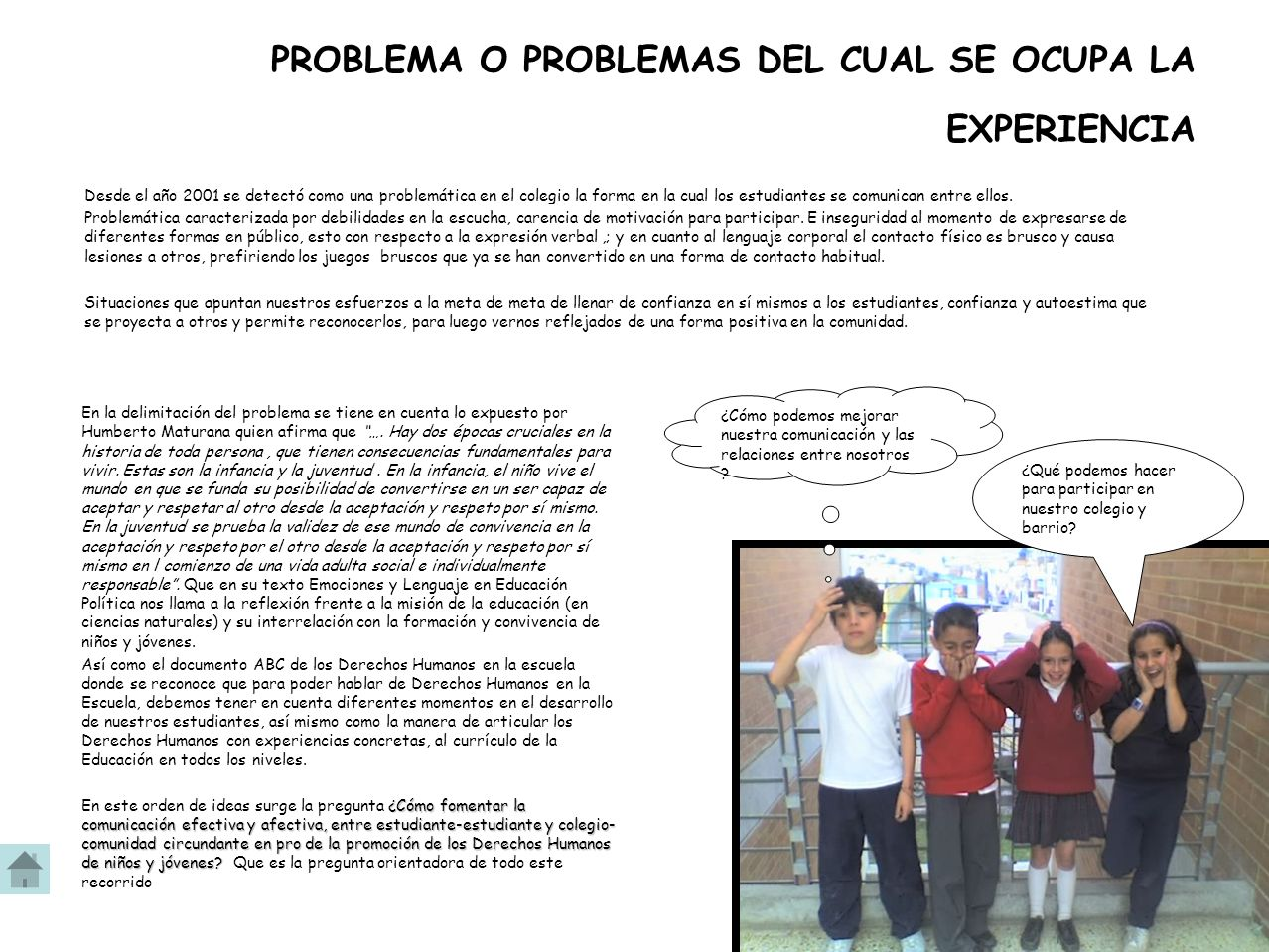 PROBLEMA O PROBLEMAS DEL CUAL SE OCUPA LA EXPERIENCIA
