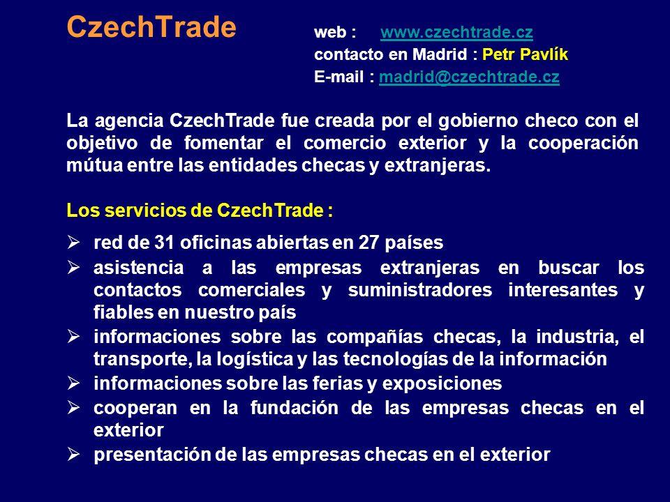 CzechTrade web : www.czechtrade.cz. contacto en Madrid : Petr Pavlík. E-mail : madrid@czechtrade.cz.