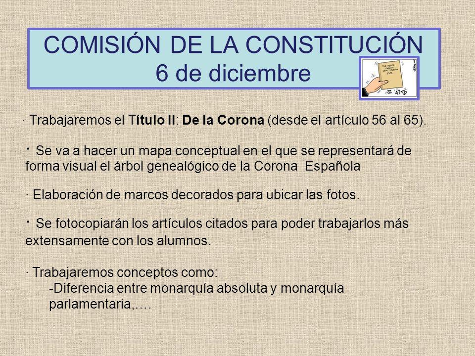 COMISIÓN DE LA CONSTITUCIÓN 6 de diciembre