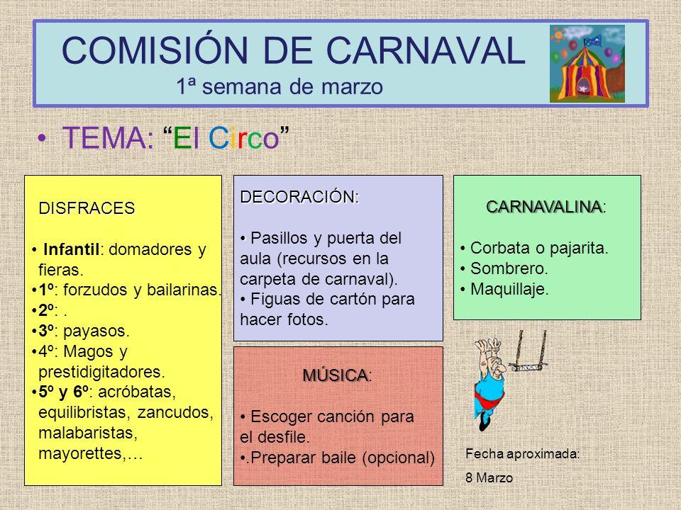 COMISIÓN DE CARNAVAL 1ª semana de marzo