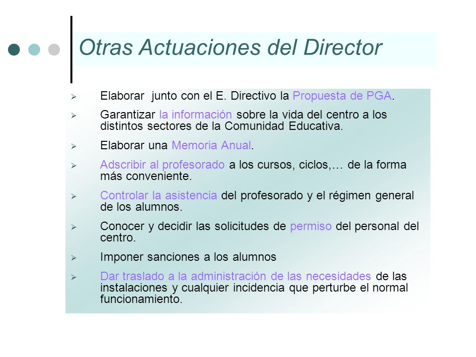 Otras Actuaciones del Director