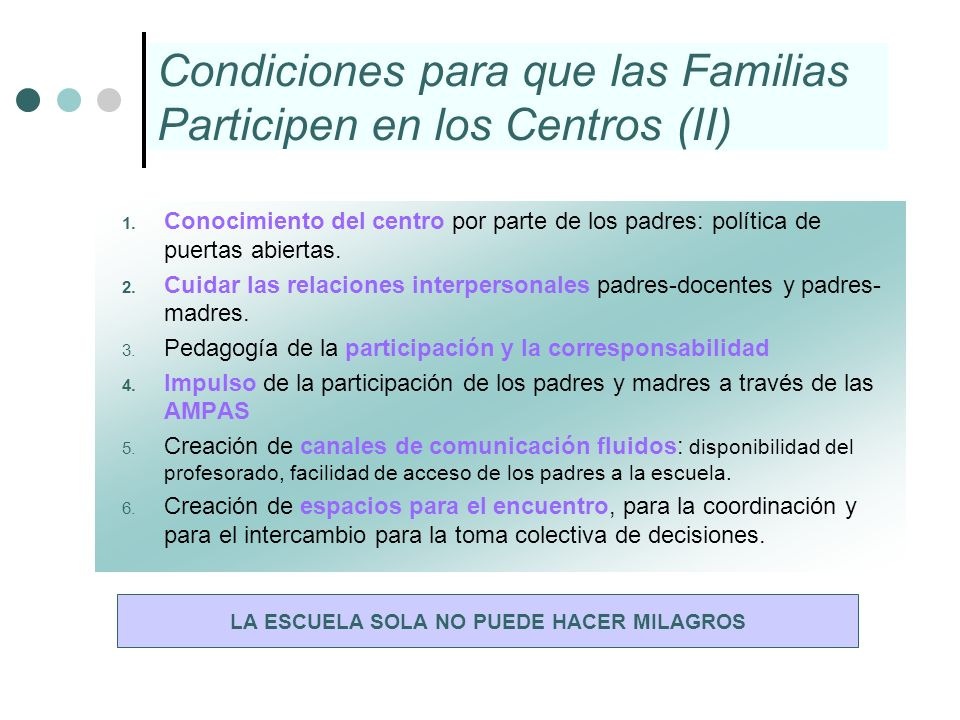 Condiciones para que las Familias Participen en los Centros (II)
