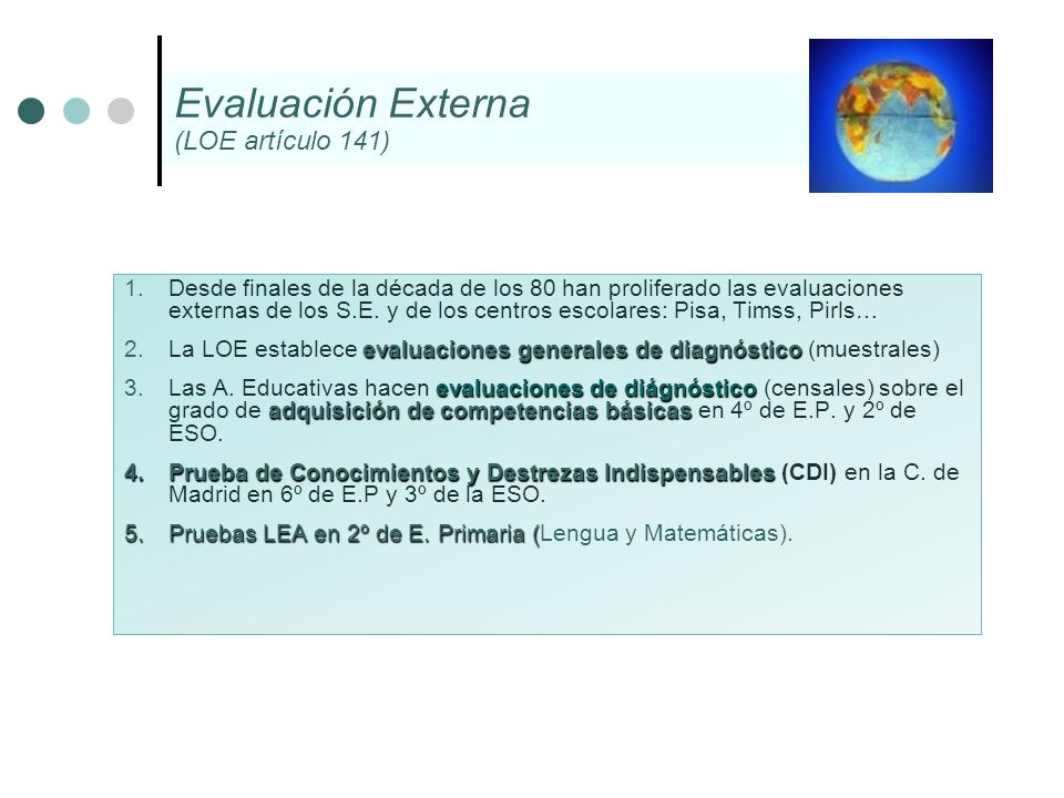 Evaluación Externa (LOE artículo 141)