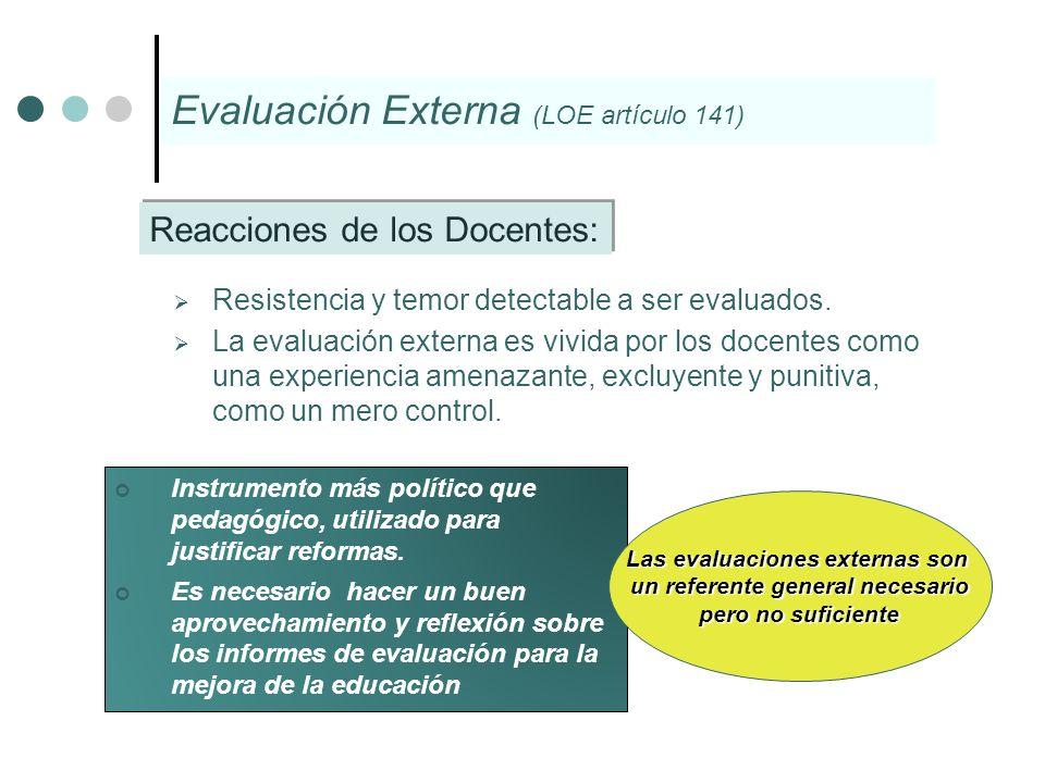 Las evaluaciones externas son un referente general necesario