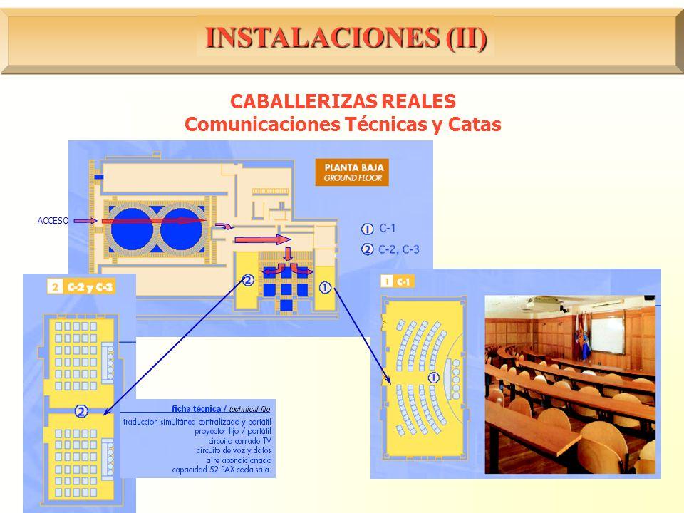 CABALLERIZAS REALES Comunicaciones Técnicas y Catas