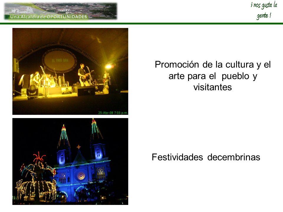 Promoción de la cultura y el arte para el pueblo y visitantes
