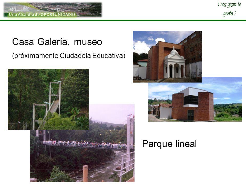 Casa Galería, museo (próximamente Ciudadela Educativa) Parque lineal