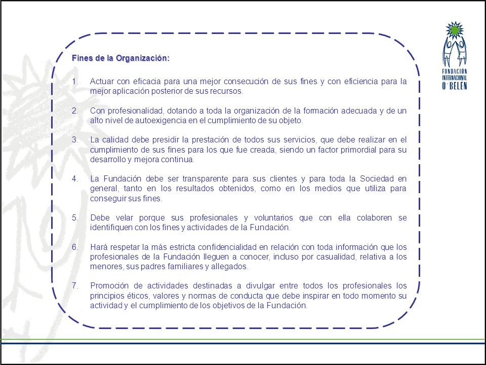 Fines de la Organización: