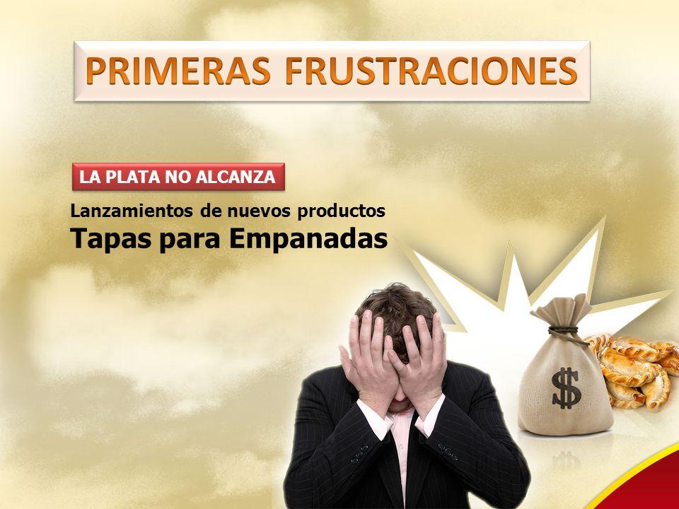 PRIMERAS FRUSTRACIONES