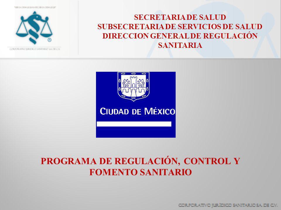 PROGRAMA DE REGULACIÓN, CONTROL Y FOMENTO SANITARIO