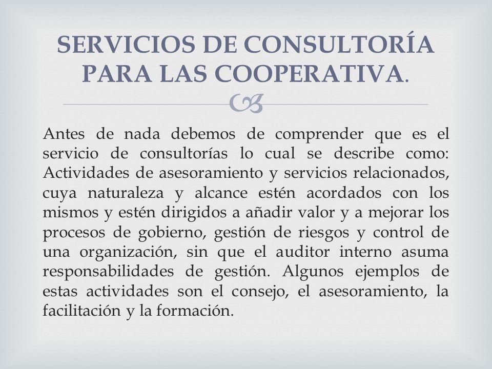 SERVICIOS DE CONSULTORÍA PARA LAS COOPERATIVA.