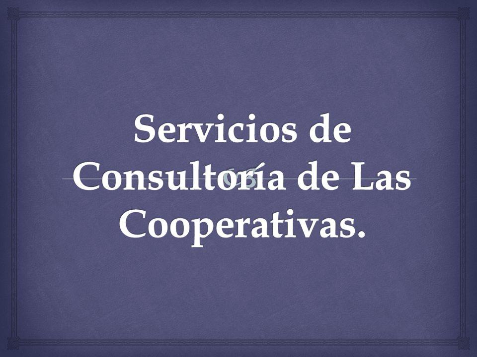 Servicios de Consultoría de Las Cooperativas.