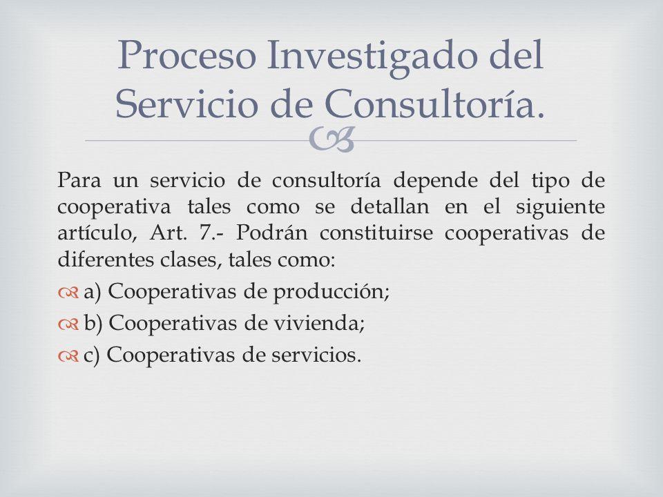 Proceso Investigado del Servicio de Consultoría.