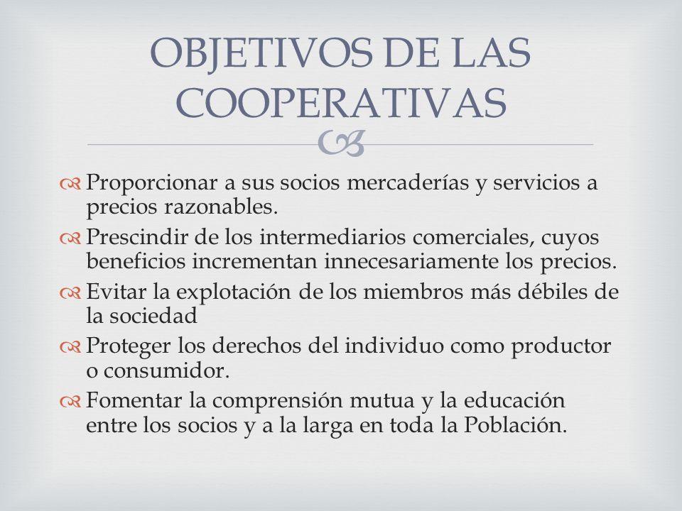 OBJETIVOS DE LAS COOPERATIVAS