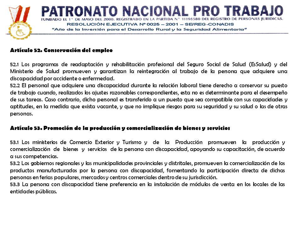 Artículo 52. Conservación del empleo