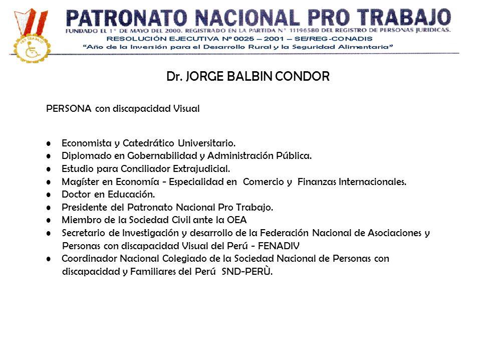 Dr. JORGE BALBIN CONDOR PERSONA con discapacidad Visual