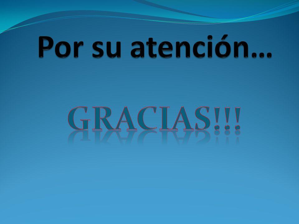Por su atención… Gracias!!!