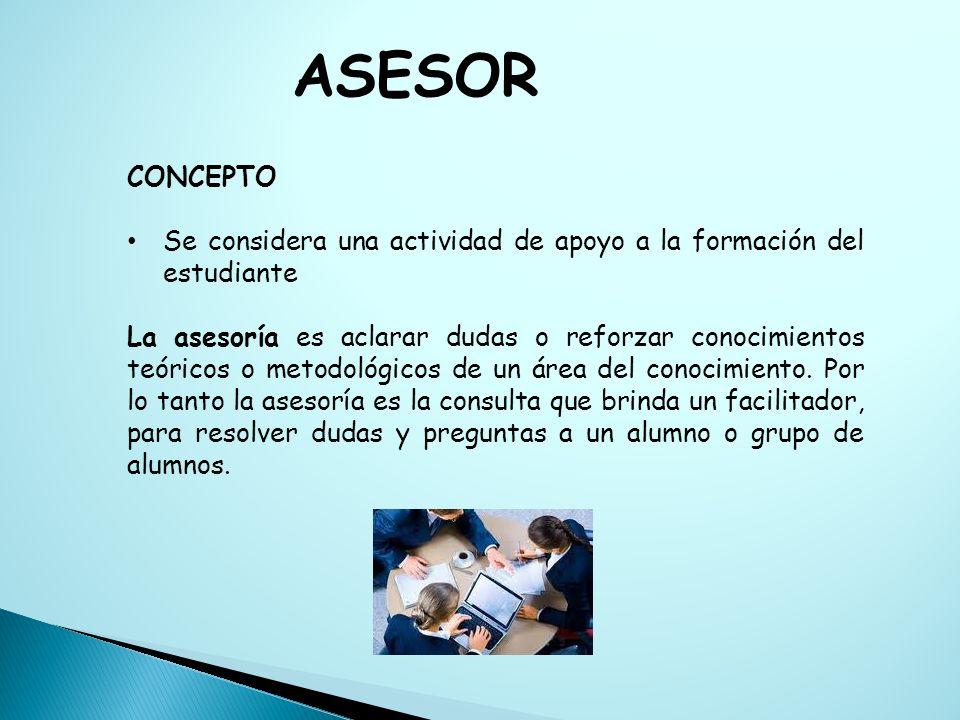 ASESOR CONCEPTO. Se considera una actividad de apoyo a la formación del estudiante.