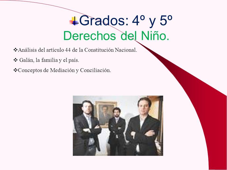 Grados: 4º y 5º Derechos del Niño.