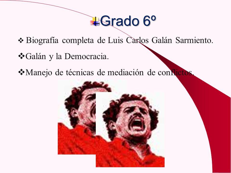 Grado 6º Galán y la Democracia.