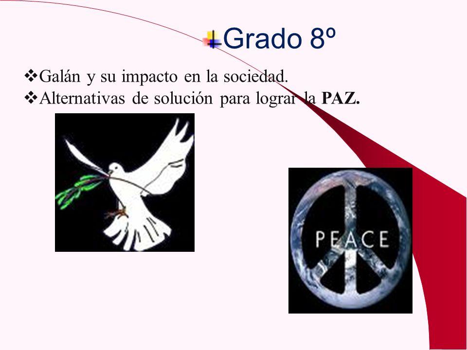 Grado 8º Galán y su impacto en la sociedad.