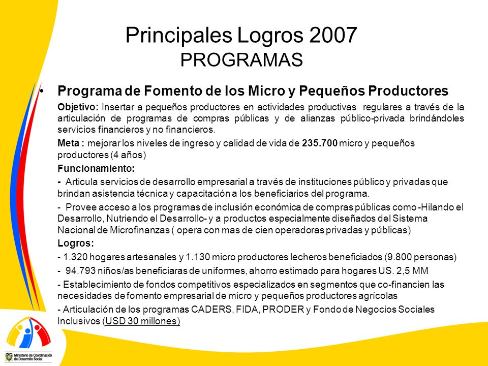 Principales Logros 2007 PROGRAMAS