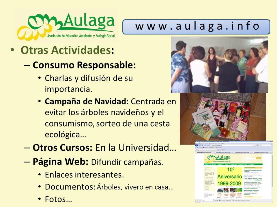 w w w . a u l a g a . i n f o Otras Actividades: Consumo Responsable: