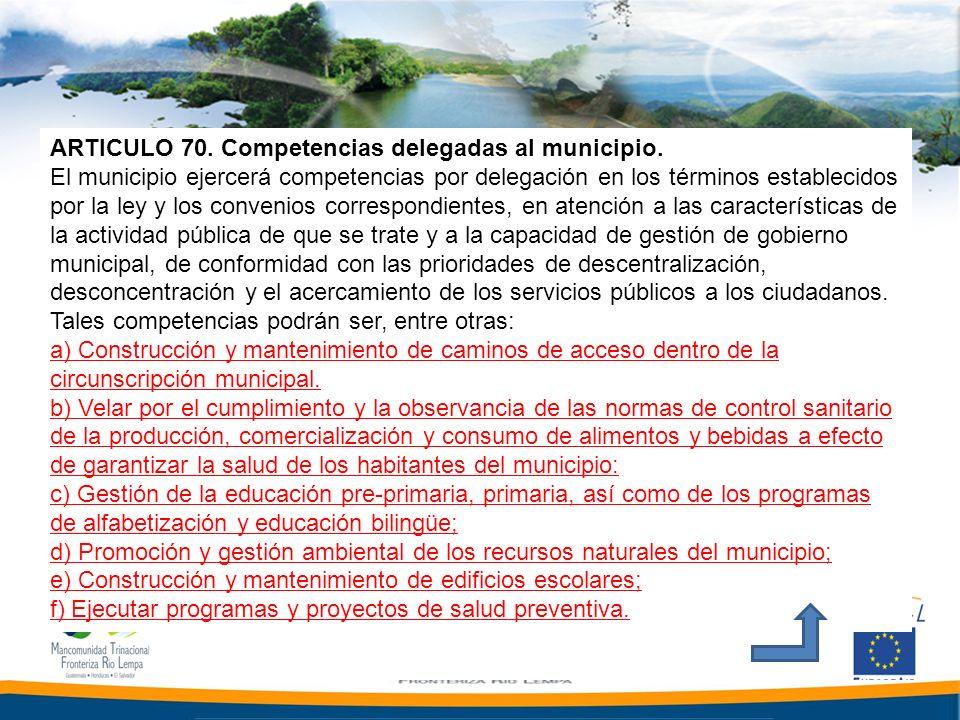 ARTICULO 70. Competencias delegadas al municipio.