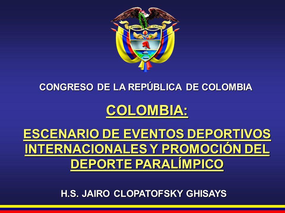 CONGRESO DE LA REPÚBLICA DE COLOMBIA H.S. JAIRO CLOPATOFSKY GHISAYS