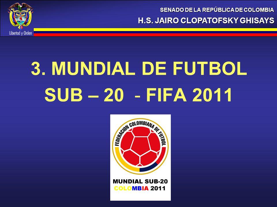 3. MUNDIAL DE FUTBOL SUB – 20 - FIFA 2011