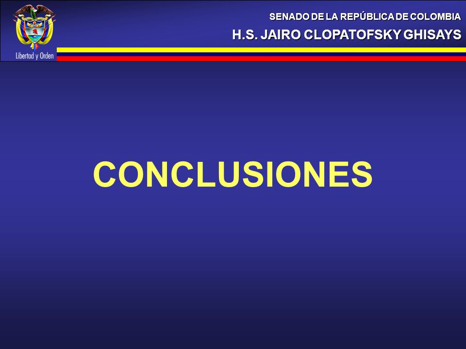 CONCLUSIONES H.S. JAIRO CLOPATOFSKY GHISAYS